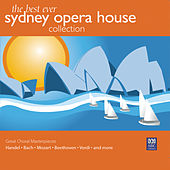 The Best Ever Sydney Opera House Collection Vol. 3 – Great Choral Masterpieces by Antony Walker