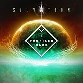 Salvation von I Promised Once