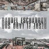 Desde el Lado Sur by Raudel Escuadron