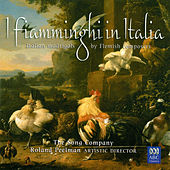 I Fiamminghi In Italia: Italian Madrigals By Flemish Composers by Various Artists