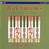 Illegal Harmonies by Stephanie McCallum