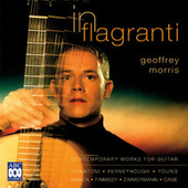 In Flagranti: Contemporary Works For Guitar by Various Artists