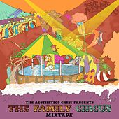 The Family Circus Mixtape by Aesthetics Crew