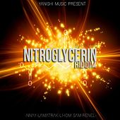 Nitroglycerin Riddim de Various Artists