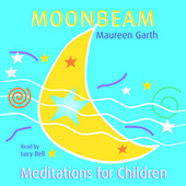 Moonbeam - Meditations For Children de Lucybell