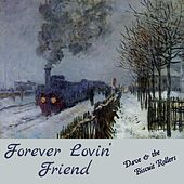 Forever Lovin' Friend by Dave