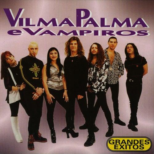 Vilma Palma E Vampiros: Grandes Exitos de Vilma Palma E Vampiros