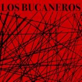 Los Bucaneros (Remasterizado) by Bucaneros