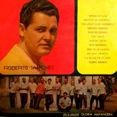 Roberto Sánchez con Gloria Matancera (Remasterizado) by Roberto Sánchez