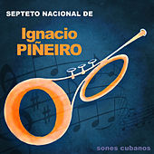 Sones Cubanos (Remasterizado) de Septeto Nacional