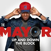Up And Down The Block (feat. Brandon Micheal Hall) by The Mayor