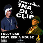Everything in a Di Clip by Fully Bad