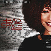 DJ Frances Jaye Presents: Head Space, Vol. 1 Compilation by Various Artists