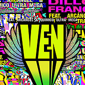 Ven by Dillon Francis