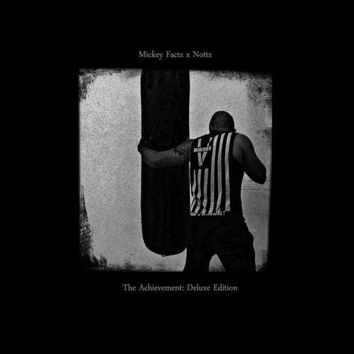 The Achievement: Deluxe by Nottz