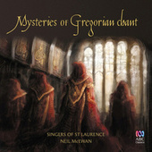 Mysteries Of Gregorian Chant by Various Artists