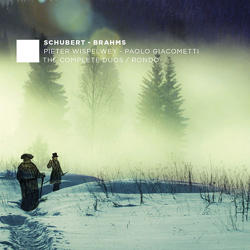 Schubert & Brahms: The Complete Duos - Rondo by Paolo Giacometti