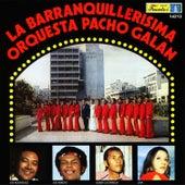 La Barranquillerisima by Pacho Galán y Su Orquesta