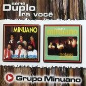 Série Duplo Pra Você de Grupo Minuano