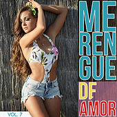 Merengue de Amor Vol. 7 by Various Artists