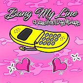 Bang My Line: A Valentine's Day Mixtape von Various Artists