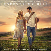 Forever My Girl (Music From And Inspired By The Motion Picture) von Various Artists