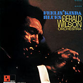 Feelin' Kinda Blues de Gerald Wilson Orchestra
