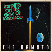 Standing On The Edge Of Tomorrow de The Damned