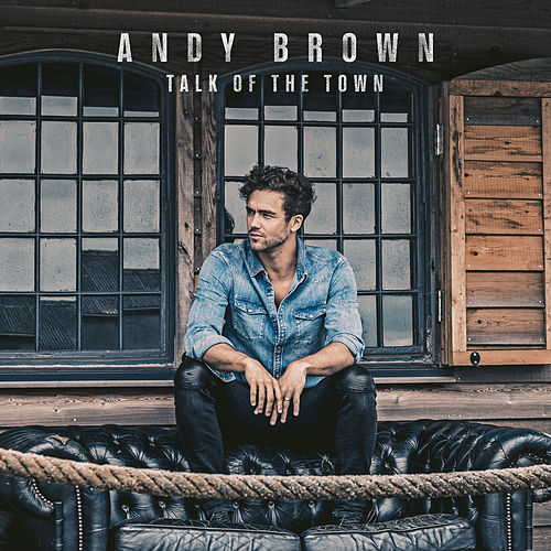Talk Of The Town de Andy Brown