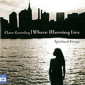 Where Morning Lies - Spiritual Songs by Kevin Murphy