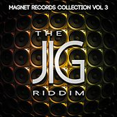 The Jig Riddim (Collection Riddim, Vol. 3) by Various Artists