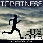 Top Fitness Hits 2018 von Various Artists