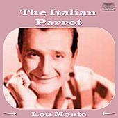 The Italian Parrot by Lou Monte