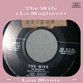 The Wife (La Mogliera) by Lou Monte