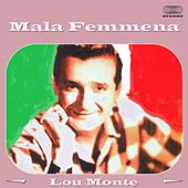 Mala femmena by Lou Monte