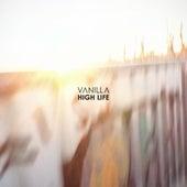 High Life von Vanilla