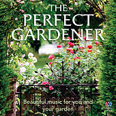 The Perfect Gardener by Various Artists