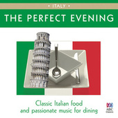 The Perfect Evening - Italy by Various Artists