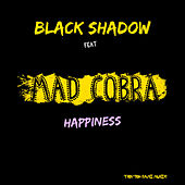 Happiness by Black Shadow