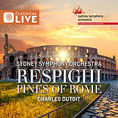 Respighi: Pines Of Rome by Sydney Symphony Orchestra