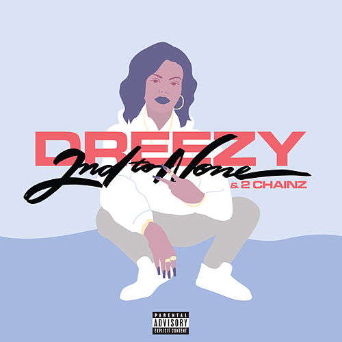 2nd To None by Dreezy & 2 Chainz