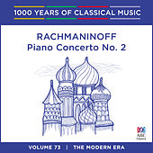 Rachmaninoff: Piano Concerto No. 2 (1000 Years Of Classical Music, Vol. 73) by Various Artists
