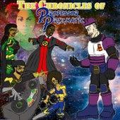 The Chronicles of Professor Prizmatic de RaShad Eas