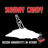 Sunday Candy Medley: Sunday Candy / Ultralight Beam / The Question Is by Boston University's In Achord