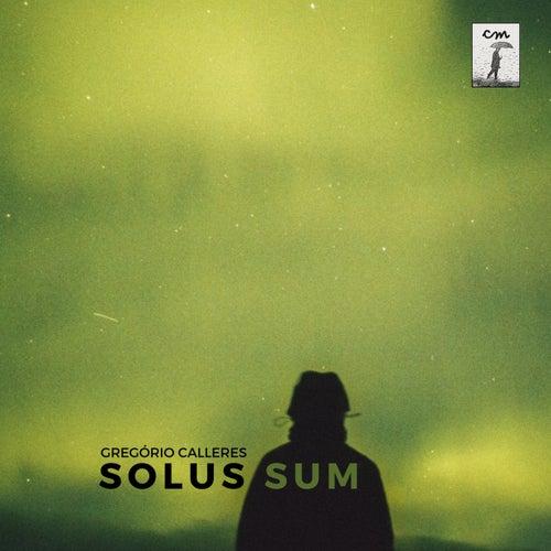 Solus Sum by Gregório Calleres