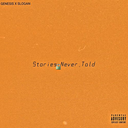 Stories Never Told by Genesis
