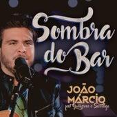 Sombra do Bar de João Marcio