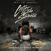 Letter to the Streets (Hosted by Bigga Rankin) von Will the Genaral