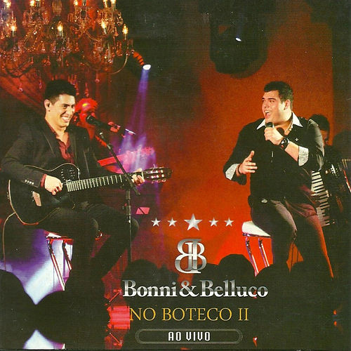 No Buteco II (Ao Vivo) by Bonni e Belluco