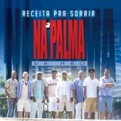 Receita pra Sorrir by Na Palma da Mão